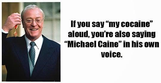 Funny Michael Cane Pronunciation